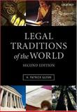 Legal Traditions of the World : Sustainable Diversity in Law, Glenn, H. Patrick, 0199260885