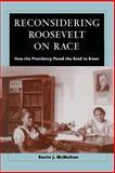 Reconsidering Roosevelt on Race 9780226500881