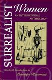 Surrealist Women : An International Anthology, , 029277088X