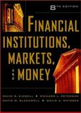 Financial Institutions, Markets, and Money, Kidwell, David S. and Peterson, Richard L., 0471270881