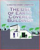 Alternatives in Energy Conservation : The Use of Earth Covered Buildings, Frank L. Moreland, Charles Fairhurst, 0898750881