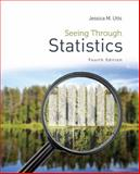 Seeing Through Statistics, Utts, Jessica M., 1285050886