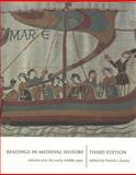 Readings in Medieval History : The Early Middle Ages, , 1442600888