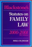 Blackstone's Statutes on Family Law, 2000-2001, Mika Oldham, 1841740888