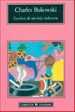 Escritos de un Viejo Indecente, Charles Bukowski, 843392088X