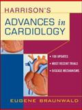 Harrison's Advances in Cardiology : A Companion to Harrison's Principles of Internal Medicine, Braunwald, Eugene, 0071370889