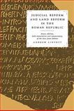 Judicial Reform and Land Reform in the Roman Republic : A New Edition, with Translation and Commentary, of the Laws from Urbino, Lintott, Andrew William, 0521130883