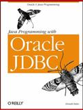 Java Programming with Oracle JDBC, Bales, Donald, 059600088X