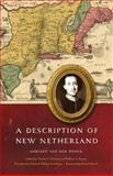 A Description of New Netherland, Van Der Donck, Adriaen, 0803210884