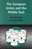 The European Union and the Middle East, Stubkjaer, Anders and von Dosenrode, Soren, 0826460887