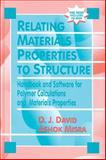 Relating Materials Properties to Structure with Matprop Software, David, Donald, 1587160889