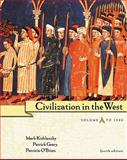 Civilization in the West, Kishlansky, Mark and Geary, Patrick, 0321070887
