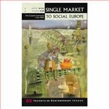 Single Market to Social Europe, Wise, Mark, 0582060885