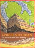 Under Michigan, Charles Ferguson Barker, 0814330886