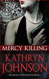 Mercy Killing, Kathryn Johnson, 1499590881