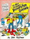 The Art and Science of Dumpster Diving, John Hoffman, 1559500883
