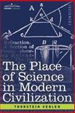 The Place of Science in Modern Civilization, Veblen, Thorstein, 1602060886