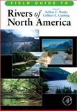 Field Guide to Rivers of North America, , 0123750881