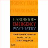 Handbook of Emergency Psychiatry, Gill, Tirath S. and Tan, Doris Tiu, 0323040888