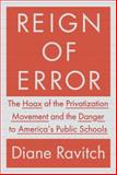 Reign of Error, Diane Ravitch, 0385350880