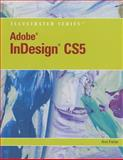 Adobe Indesign CS5 Illustrated (Book Only), Fisher, Anne, 1111530882