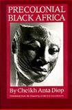 Precolonial Black Africa, Cheikh Anta Diop, 1556520883