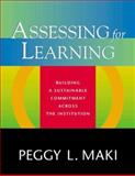 Assessing for Learning, Maki, Peggy L., 1579220886