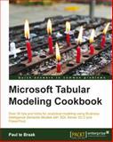Microsoft Tabular Modeling Cookbook, Paul te Braak, 178217088X