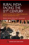 Rural India Facing the 21st Century : Essays on Long Term Village Change and Recent Development Policy, , 1843310880