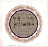 The Wheel of Time, Sand Mandala : Visual Scripture of Tibetan Buddhism, Bryant, Barry, 0062500880
