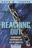 Reaching Out, David W. Johnson and David W. Johnson, 0205460887