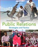 Public Relations : Strategies and Tactics, Wilcox, Dennis L. and Cameron, Glen T., 0205770886