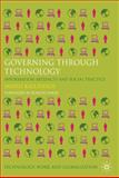 Governing Through Technology : Information Artefacts and Social Practice, Kallinikos, Jannis, 0230280889