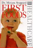 First Foods, Miriam Stoppard, 0789430886