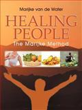 Healing People, Marijke Van De Water, 1452560889