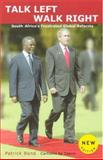Talk Left, Walk Right : South Africa's Frustrated Global Reforms (New Edition), Bond, Patrick, 1869140885