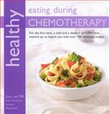 Healthy Eating with Chemotherapy, Jose van Mil, 1904920888