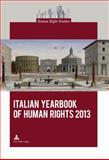 Italian Yearbook of Human Rights 2013, , 2875740881