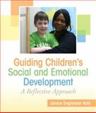 Guiding Children's Social and Emotional Development 1st Edition