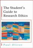 The Student's Guide to Research Ethics, Oliver, Paul, 0335210880