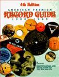 American Premium Record Guide (1915-1965), L. R. Docks, 0896890880
