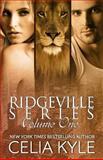 Ridgeville Series: Volume I, Celia Kyle, 1490930884