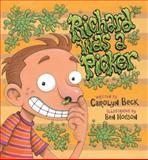 Richard Was a Picker, Carolyn Beck, 1554690889