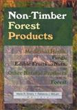 Non-Timber Forest Products : Medicinal Herbs, Fungi, Edible Fruits and Nuts and Other Natural Products from the Forest, , 1560220880