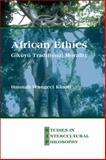 African Ethics : Gikuyu Traditional Morality, Kinoti, Hannah Wangeci, 9042030887
