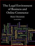 The Legal Environment of Business and Online Commerce, Cheeseman, Henry R., 0132870886
