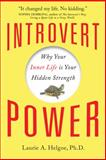 Introvert Power, Laurie A. Helgoe, 1402280882