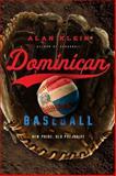 Dominican Baseball, Alan Klein, 143991088X