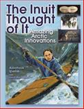 The Inuit Thought of It, Alootook Ipellie and David MacDonald, 1554510880