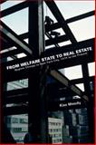 From Welfare State to Real Estate